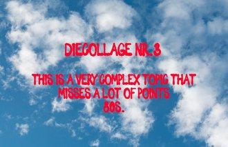 DIE COLLAGE NR.3